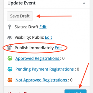Click Save Draft if you want to come back and make changes later, or click Publish to make your event available now – you can also schedule publication for later if you want