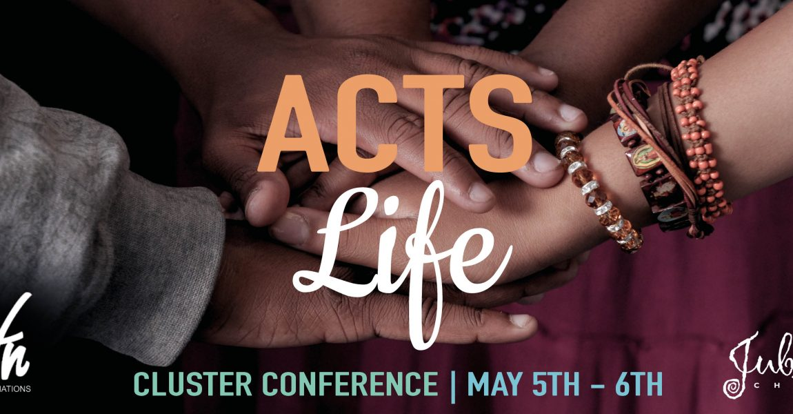 Acts Life Cluster Conference 2017