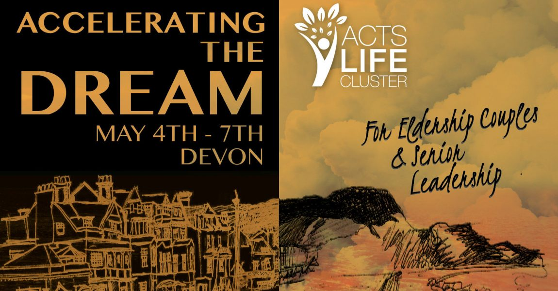 Accelerating The Dream – Acts Life Cluster Time