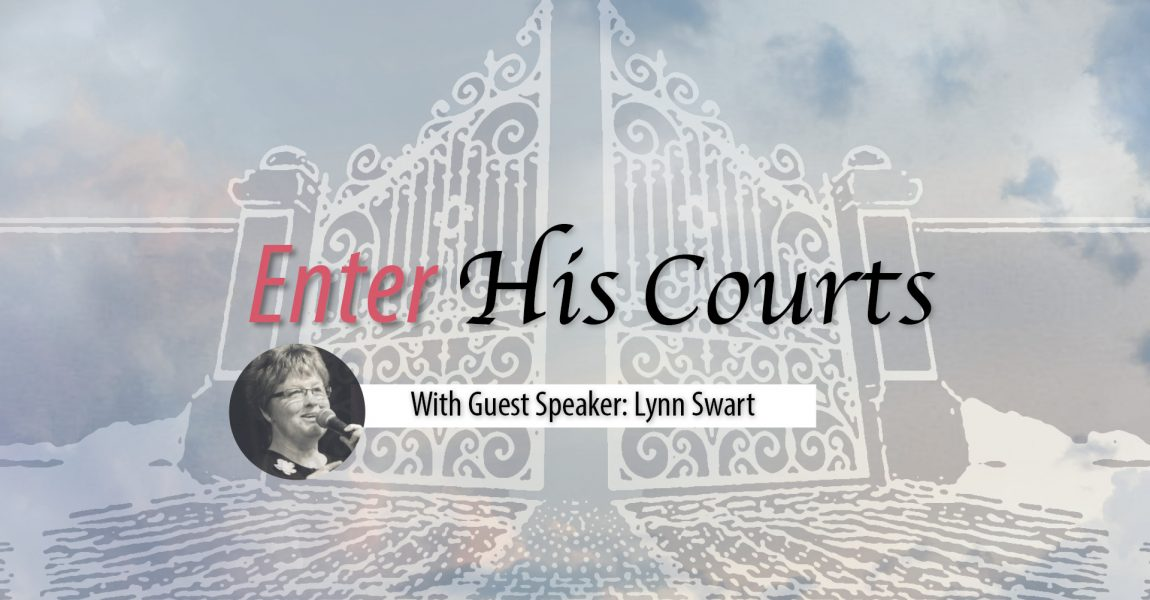 Entering His Courts with Praise – My Journey