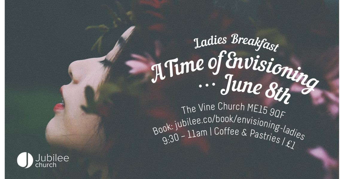 A Time of Envisioning   Ladies Breakfast