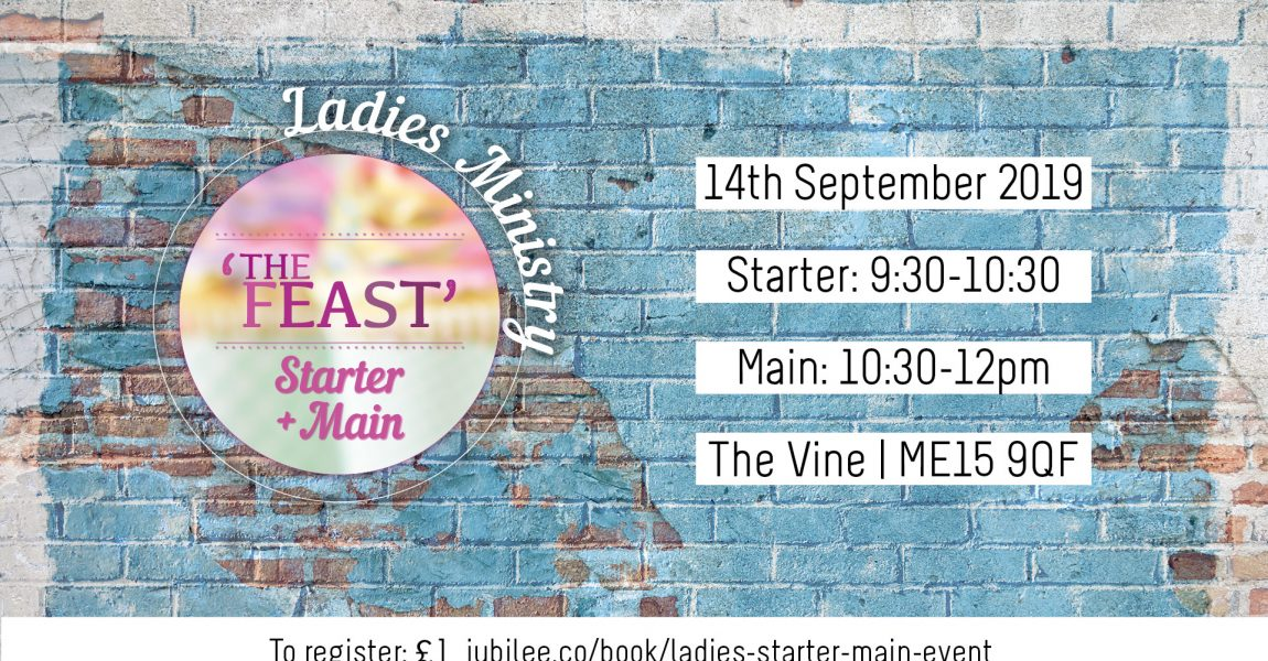 Ladies Ministry | The Feast: Starter/Main Event