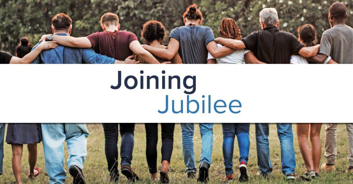 Joining Jubilee
