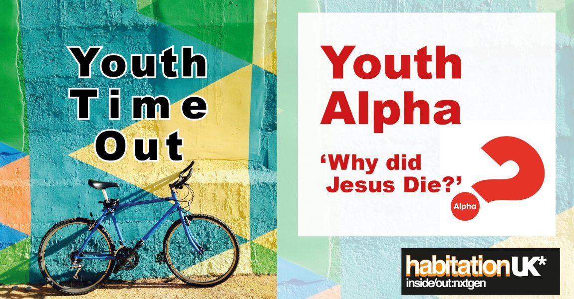 """Youth Time Out This Sunday: """"Why did Jesus die?"""""""