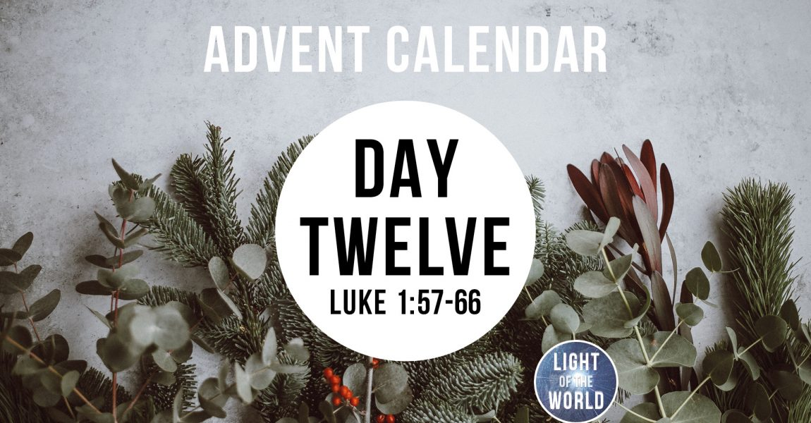 Light Of The World | Advent Series | DAY TWELVE