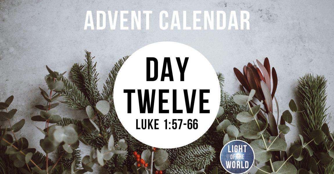 Light Of The World | Advent Series | DAY TWELVE