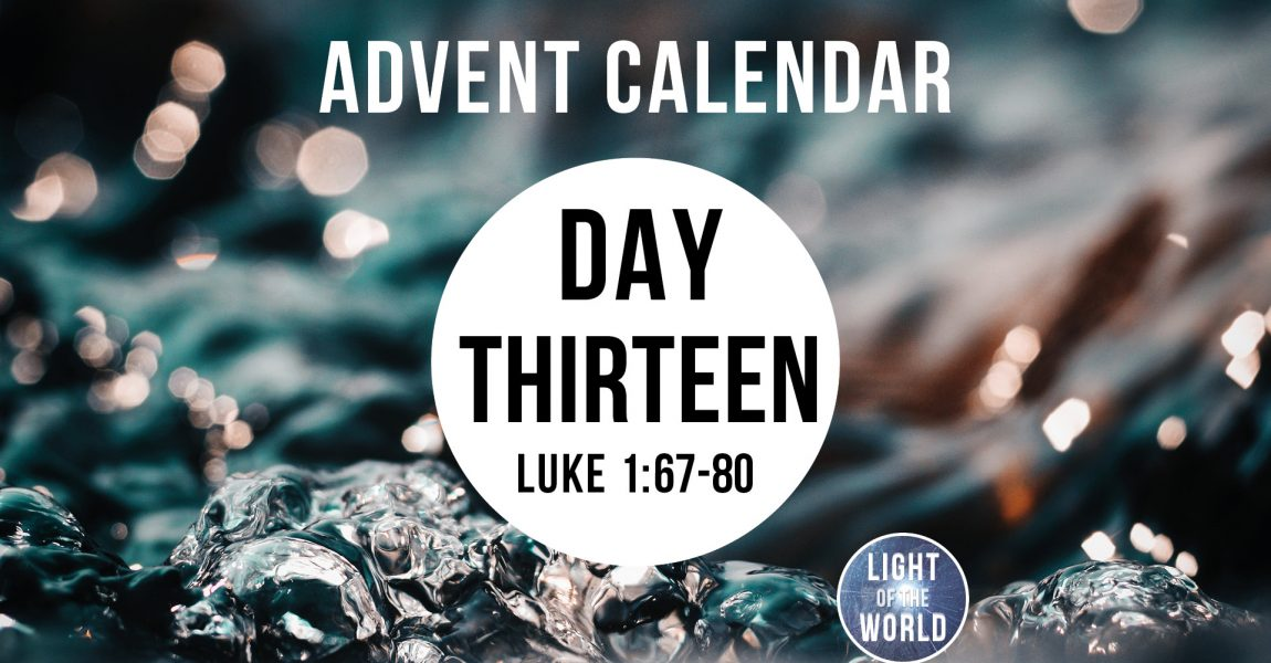 Light Of The World | Advent Series | DAY THIRTEEN