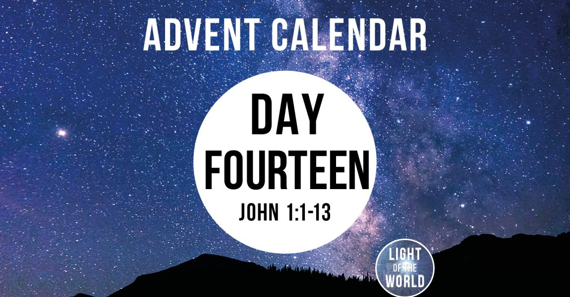 Light Of The World | Advent Series | DAY FOURTEEN