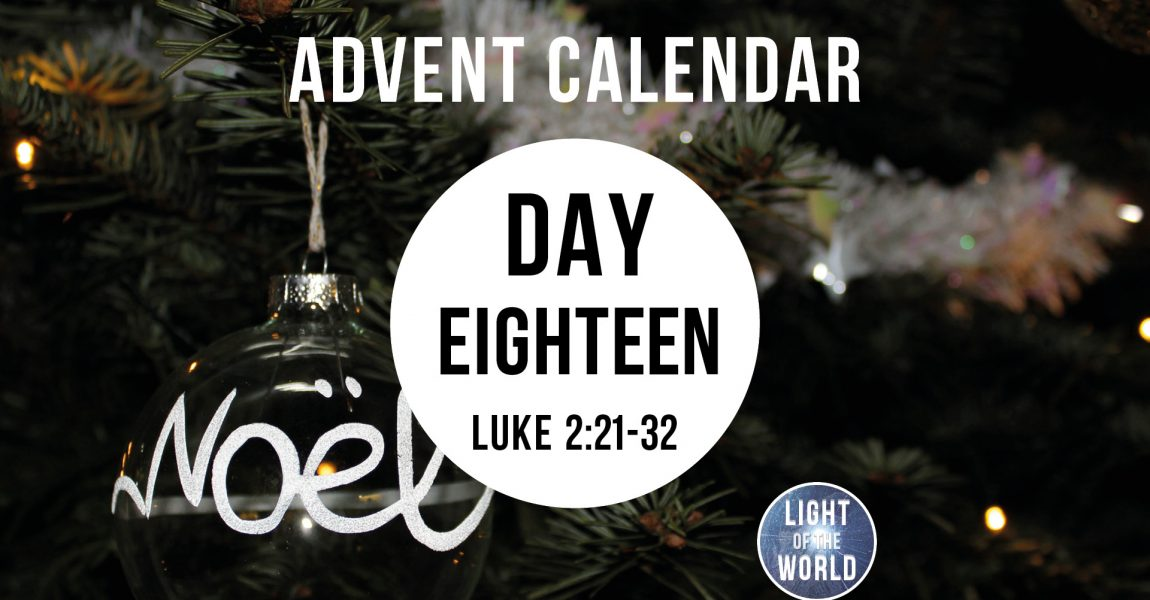 Light Of The World | Advent Series | DAY EIGHTEEN