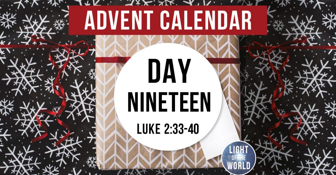 Light Of The World | Advent Series | DAY NINETEEN