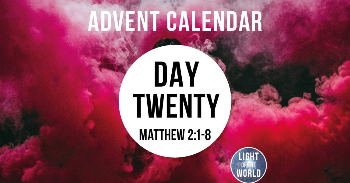 Light Of The World | Advent Series | DAY TWENTY