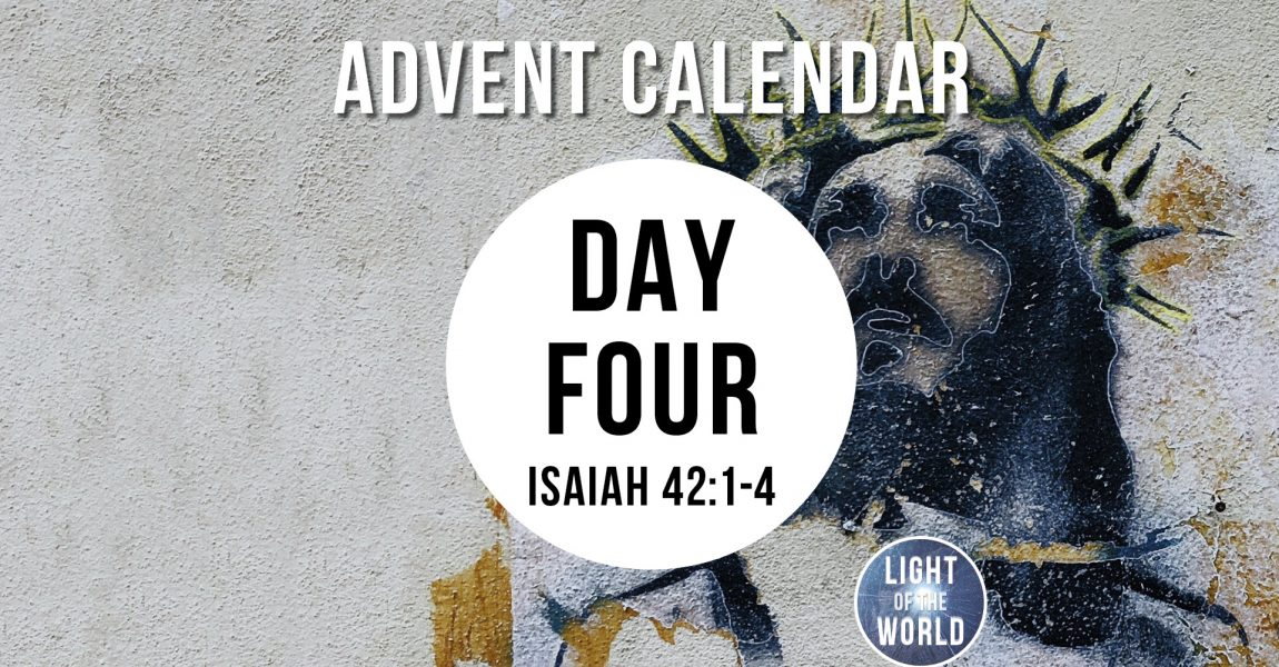 Light Of The World | Advent Series | DAY FOUR