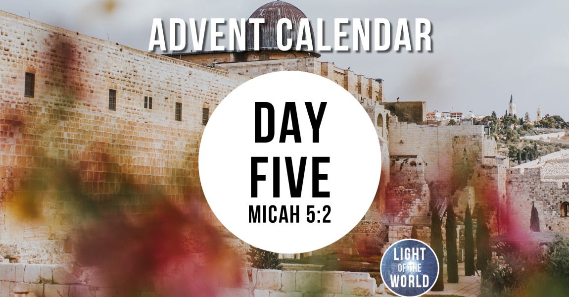 Light Of The World | Advent Series | DAY FIVE