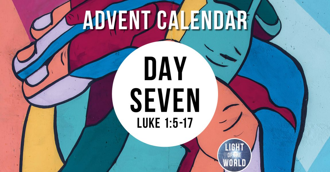 Light Of The World | Advent Series | DAY SEVEN
