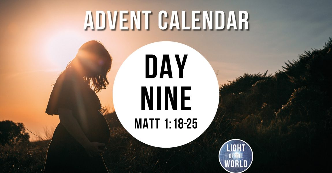 Light Of The World | Advent Series | DAY NINE