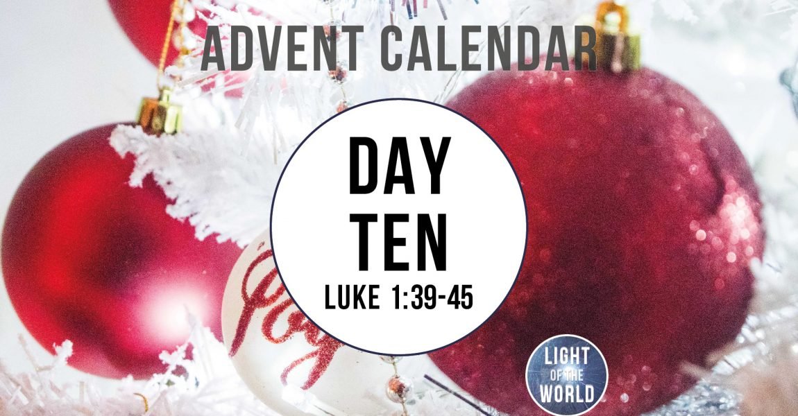 Light Of The World | Advent Series | DAY TEN