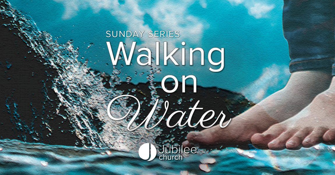 Testimonies from our Walking on Water series